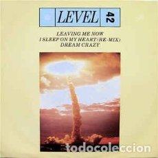 "Discos de vinilo: LEVEL 42 - LEAVING ME NOW / I SLEEP ON MY HEART (REMIX) / DREAM CRAZY (12"", SINGLE) LABEL:POLYDOR C. Lote 283934768"