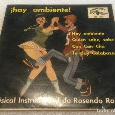 Dischi in vinile: EP HAY AMBIENTE - MUSICAL INSTRUMENTABLE DE ROSENDO ROSELL - CUBALEGRE CEP1493 -PEDIDO MINIMO 7€. Lote 284011278