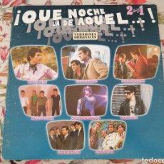 Discos de vinilo: 2 LP ¡ QUÉ NOCHE LA DE AQUEL...! LOQUILLO RADIO FUTURA MIGUEL RÍOS LONE STAR 1987 VINILO ROCK POP. Lote 284093968