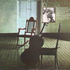 Discos de vinilo: HOMENAJE A PAU CASALS - CANT DELS OCELLS, SANT MARTI DEL CANIGO / LP CBS DE 1979 RF-10157. Lote 284144153