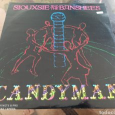 Discos de vinilo: SIOUXSIE AND THE BANSHEES -CANDYMAN. Lote 284148248