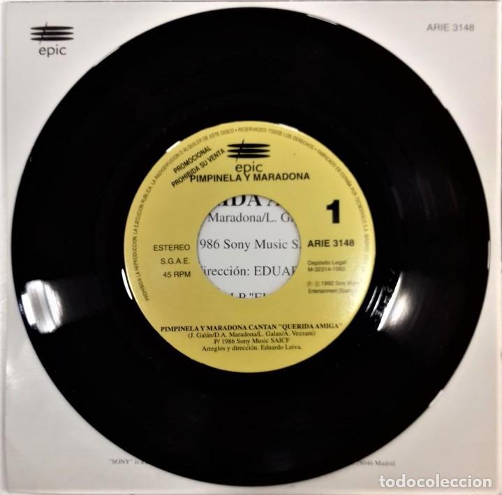 Discos de vinilo: MARADONA CANTA CON PIMPINELA- QUERIDA AMIGA- SG. PROMO- ED. ESPAÑOLA- 1992 - Foto 3 - 284182498