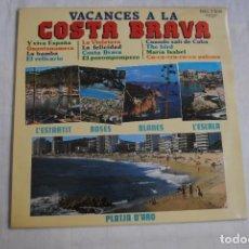Discos de vinilo: VACANCES A LA COSTA BRAVA . BELTER 1983. LP RARO. Lote 284271178