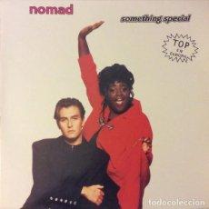 Discos de vinilo: NOMAD * MAXI VINILO * SOMETHING SPECIAL * 1991. Lote 284485643