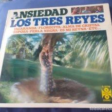 Discos de vinilo: LP DE LOS TRES REYES ANSIEDAD DE 1976. Lote 284486173