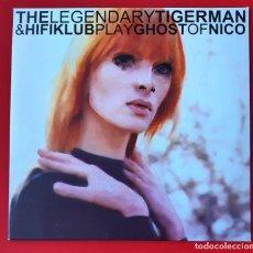 Discos de vinilo: THE LEGENDARY TIGERMAN & HIFIKLUB - GHOST OF NICO (10 PULGADAS). Lote 284624283