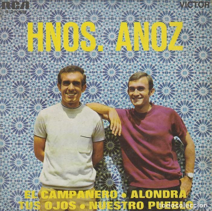 HERMANOS ANOZ. EL CAMPANERO Y OTRAS. SINGLE DEL SELLO RCA (3-21098) DEL AÑO 1969 (Música - Discos - Singles Vinilo - Country y Folk)