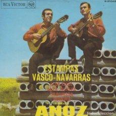 Discos de vinilo: HERMANOS ANOZ, ESTAMPAS VASCO-NAVARRAS, SINGLE DEL SELLO RCA VICTOR DEL AÑO 1.968. Lote 284636163