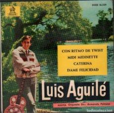 Discos de vinilo: LUIS AGUILÉ - CON RITMO DE TWIST, MIDI MIDINETTE, CATERINA.../ EP ODEON 1963 RF-5021. Lote 284794043