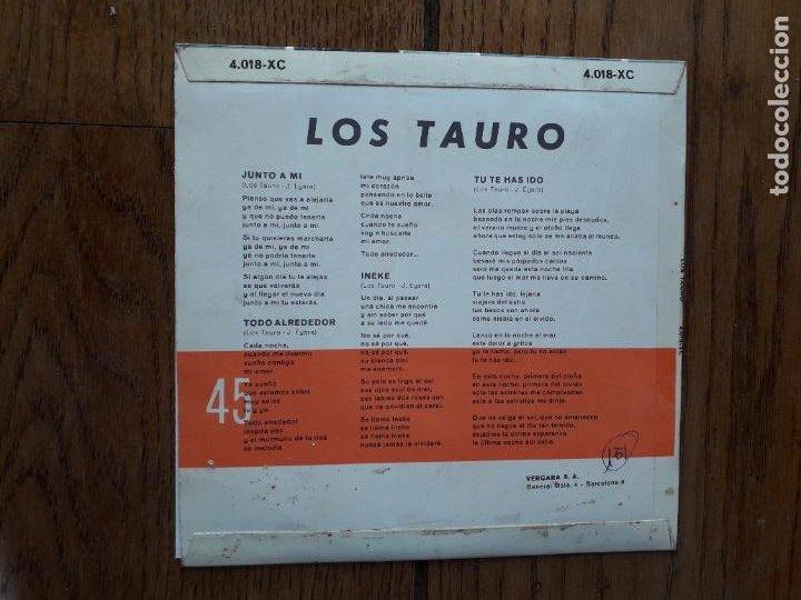Discos de vinilo: Los tauro - junto a mí + todo alrededor + ineke + tu re has ido - Foto 2 - 284837903