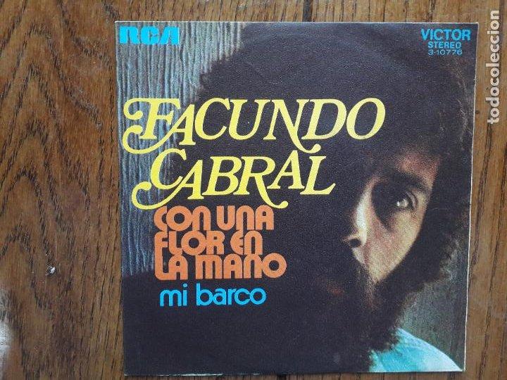 FACUNDO CABRAL - CON UNA FLOR EN LA MANO + MI BARCO (Música - Discos - Singles Vinilo - Grupos y Solistas de latinoamérica)