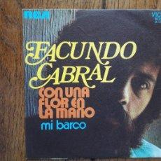 Discos de vinilo: FACUNDO CABRAL - CON UNA FLOR EN LA MANO + MI BARCO. Lote 284841543