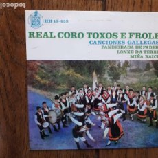 Discos de vinilo: REAL CORO TOXOS E FROLES - CANCIONES GALLEGAS 2 - PANDEIRADA DE PADERNA + LOS XE D'A TERRIÑA + MIÑ. Lote 285053608