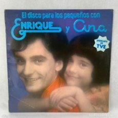 Discos de vinilo: LP - VINILO ENRIQUE Y ANA - EL DISCO PARA LOS PEQUEÑOS CON ENRIQUE Y ANA - ESPAÑA - AÑO 1978. Lote 285055418