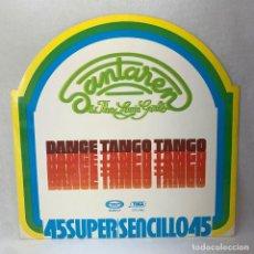 Discos de vinilo: MAXI SINGLE SANTAREN & THE LOVIN' GIRLS - DANCE TANGO TANGO - ESPAÑA - AÑO 1977. Lote 285058613