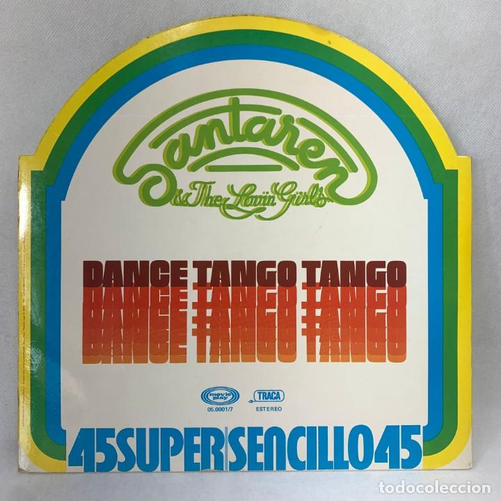 Discos de vinilo: MAXI SINGLE SANTAREN & THE LOVIN GIRLS - DANCE TANGO TANGO - ESPAÑA - AÑO 1977 - Foto 4 - 285058613