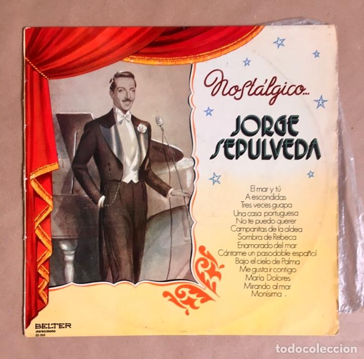 JORGE SEPÚLVEDA NOSTÁLGICO (AÑOS 70) (Música - Discos - LP Vinilo - Solistas Españoles de los 50 y 60)