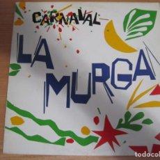 Discos de vinilo: VINILO LA MURGA CARNAVAL. Lote 285117318