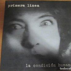 Discos de vinilo: VINILO PRIMERA LINEA LA CONDICION HUMANA. Lote 285118803