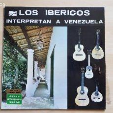 Discos de vinilo: LOS IBERICOS - INTERPRETAN A VENEZUELA - LP VINILO - ZAFIRO - 1969. Lote 285129383