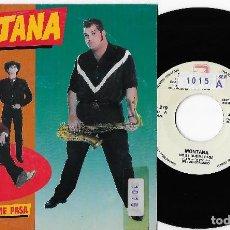 "Discos de vinilo: MONTANA 7"" SPAIN 45 NO SE QUE ME PASA 1990 SINGLE VINILO PROMO ROCK & ROLL ROCKABILLY DOBLE CARA A. Lote 285132578"