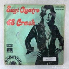 Discos de vinil: SINGLE SUZY QUATRO - 48 CRASH - ESPAÑA - AÑO 1973. Lote 285205363