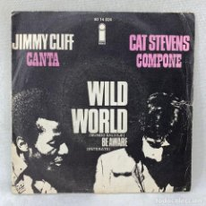 Discos de vinilo: SINGLE JIMMY CLIFF - WILD WORLD - ESPAÑA - AÑO 1971. Lote 285216923