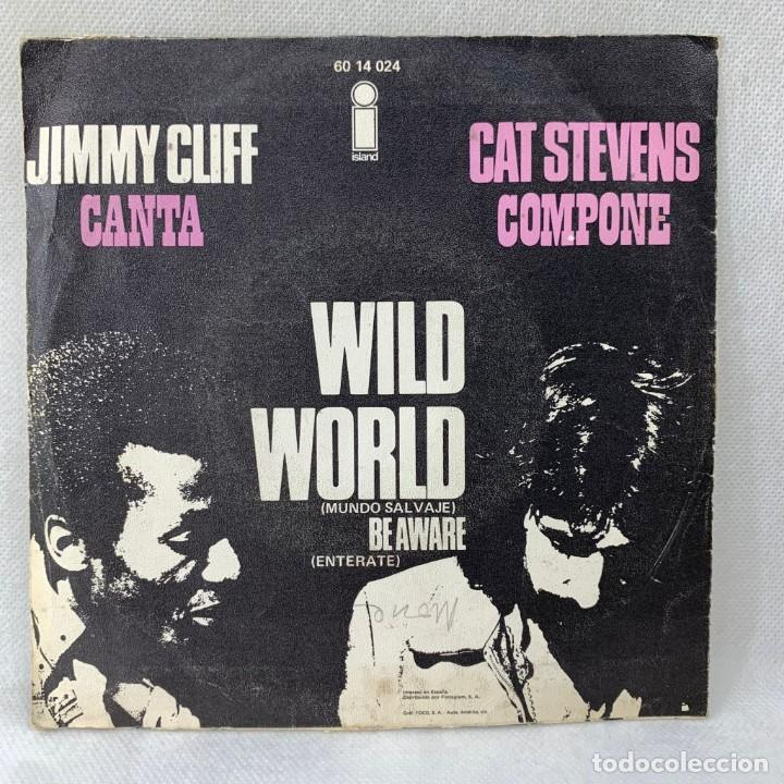 Discos de vinilo: SINGLE JIMMY CLIFF - WILD WORLD - ESPAÑA - AÑO 1971 - Foto 4 - 285216923