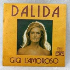 Discos de vinilo: SINGLE DALILA - GIGI L'AMOROSO - ESPAÑA - AÑO 1974. Lote 285223988