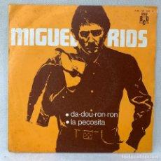 Disques de vinyle: SINGLE MIGUEL RIOS - DA-DOU-RON-RON - ESPAÑA - AÑO 1970. Lote 285224668
