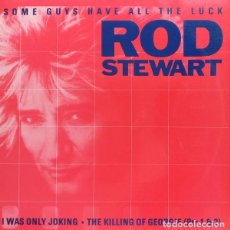 Discos de vinilo: ROD STEWART – SOME GUYS HAVE ALL THE LUCK - 3 TEMAS - WARNER BROS. RECORDS – 92 0243-0 - 1984. Lote 285258058