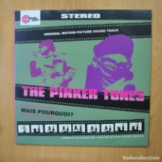 Discos de vinilo: THE PINKER TONES - MAIS POURQUOI - MAXI. Lote 285278563
