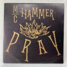 Discos de vinilo: SINGLE MC HAMMER - PRAY - ESPAÑA - AÑO 1991. Lote 285280893