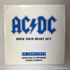Discos de vinilo: SINGLE AC/DC - ROCK YOUR HEART OUT / EN CONCIERTO BARCELONA 24 SEPTIEMBRE - ESPAÑA - AÑO 1991. Lote 285289278