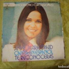 Discos de vinilo: ANNE MARIE DAVID. 1º PREMIO EUROVISION 1973. TE RECONOCERAS / AL FINAL DEL MUNDO. CANTA EN ESPAÑOL. Lote 285297723