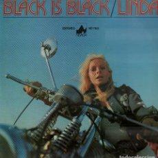 Discos de vinilo: BLACK IS BLACK - LINDA / LP NEVADA DE 1977 / BUEN ESTADO RF-10176. Lote 285306343