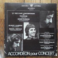 Discos de vinilo: LE TRIO D'ART CONTEMPORAIN DE TOULOUSE - ACCORDEON POUR CONCERT- SERGE CLAMENS, GILBERT CLAMENS,. Lote 285333553