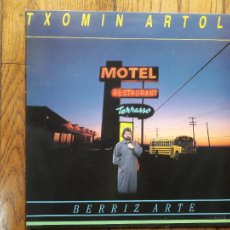 Discos de vinilo: TXOMIN ARTOLA - BERRIZ ARTE. Lote 285334528
