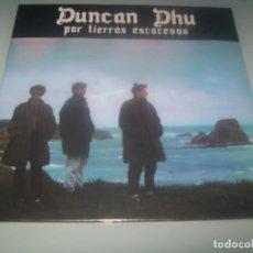Discos de vinilo: DUNCAN DHU - POR TIERRAS ESCOCESAS..LP GASA 1985 - REEDICION MINI LP 2017 - 10 PULGADAS - PRECINTADO. Lote 285327853