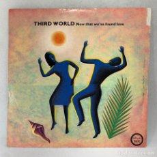 Discos de vinilo: MAXI SINGLE THIRD WORLD - NOW THAT WE'VE FOUND LOVE - UK - AÑO 1978. Lote 285381918