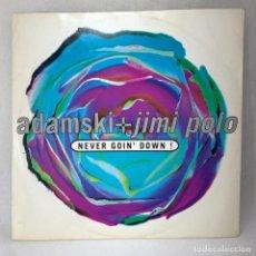 Discos de vinilo: LP ADAMSKI + JIMI POLO / ADAMSKI + SOHO - NEVER GOIN' DOWN! / BORN TO BE AL - UK - AÑO 1991. Lote 285387333