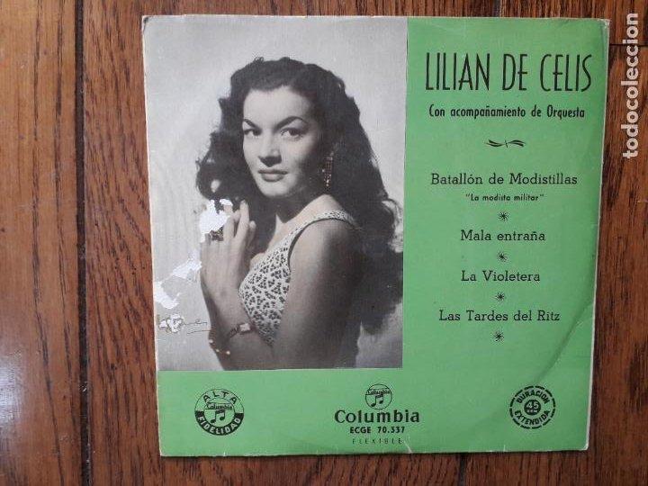 LILIAN DE CELIS - BATALLÓN DE MODISTILLAS + MALA ENTRAÑA + LA VIOLETERA + LAS TARDES DEL RITZ (Música - Discos de Vinilo - EPs - Flamenco, Canción española y Cuplé)