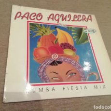 Discos de vinilo: PACO AGUILERA-RUMBA FIESTA MIX. MAXI. Lote 285491158