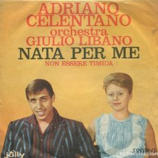 Discos de vinil: ADRIANO CELENTANO / NATA PER ME / NON ESSER TIMIDA (SINGLE JOLLY ITALIANO). Lote 285512508