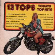 Discos de vinilo: 12 TOPS - TODAYS TOP HITS - MAYBE IKNOW, HONKEY CAT, SUGAR ME.../ LP DAMIL USA RF-10202. Lote 285524433