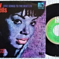 """Discos de vinilo: MARY WELLS - """" LOVE SONGS TO THE BEATLES VOL.1 """" EP 7"""" SPAIN 1965. Lote 285758808"""