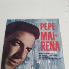 Discos de vinilo: PEPE MAIRENA MITAD PARA TI + 3 ( 1962 DISCOPHON ESPAÑA ). Lote 285770293