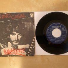 Discos de vinilo: TINO CASAL - EMBORRACHATE - SINGLE VINILO 1978 - SPAIN. Lote 285808813