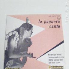 Discos de vinilo: LA PAQUERA CANTA ( 1958 PHILIPS ESPAÑA ) EXCELENTE ESTADO. Lote 285809303