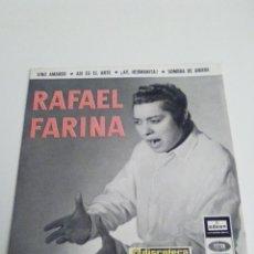 Discos de vinilo: RAFAEL FARINA VINO AMARGO + 3 ( 1958 EMI ODEON ESPAÑA ) EXCELENTE ESTADO. Lote 285810158